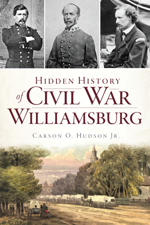 Hidden History of Civil War Williamsburg
