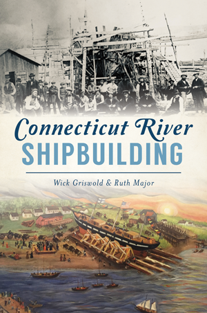Connecticut River Shipbuilding