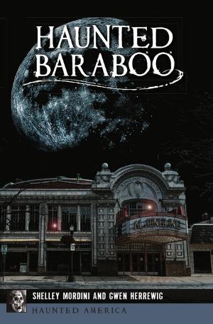 Haunted Baraboo