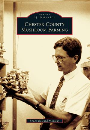 Chester County Mushroom Farming