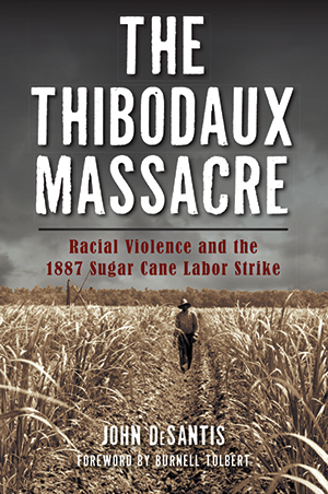 The Thibodaux Massacre