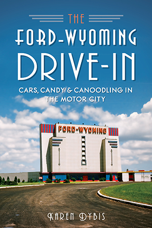 The Ford-Wyoming Drive-In
