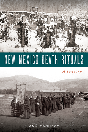 New Mexico Death Rituals