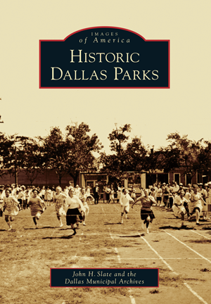 Historic Dallas Parks