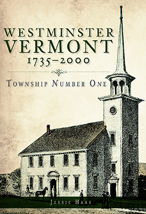 Westminster, Vermont, 1735-2000