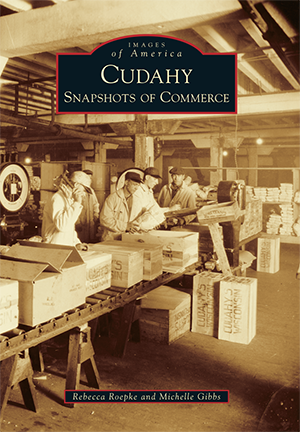 Cudahy: Snapshots of Commerce