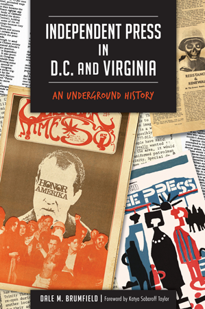 Independent Press in D.C. and Virginia: An Underground History