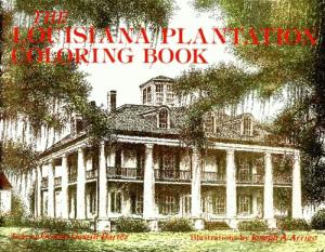 The Louisiana Plantation Coloring Book