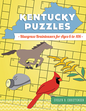 Kentucky Puzzles: Bluegrass Brainteasers for Ages 6 to 106