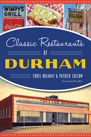 Classic Restaurants of Durham