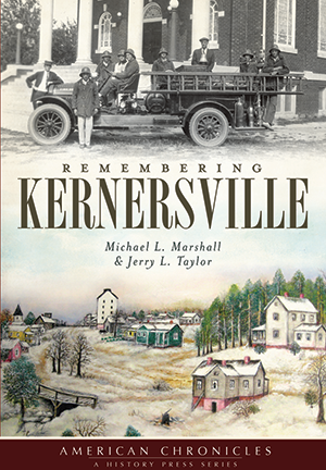 Remembering Kernersville