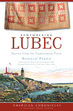 Remembering Lubec: Stories from the Easternmost Point