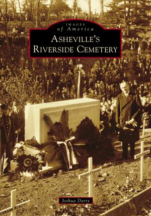 Asheville's Riverside Cemetery