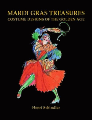 Mardi Gras Treasures: Costume Designs of the Golden Age