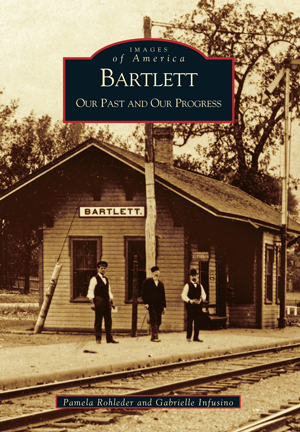 Bartlett: Our Past and Our Progress