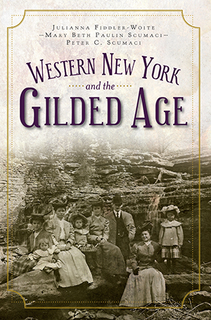Western New York and the Gilded Age