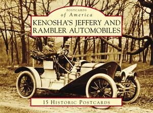 Kenosha's Jeffery & Rambler Automobiles