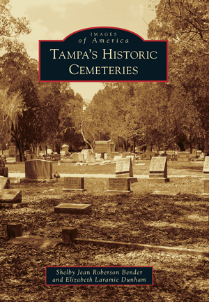Tampa's Historic Cemeteries