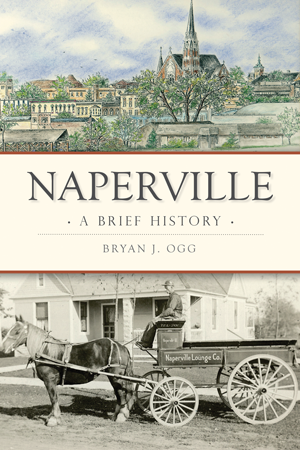 Naperville: A Brief History