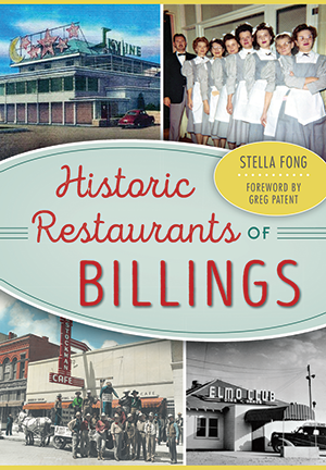 Historic Restaurants of Billings