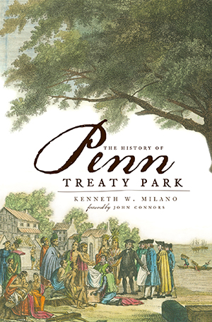 The History of Penn Treaty Park