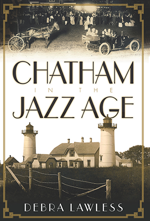 Chatham in the Jazz Age
