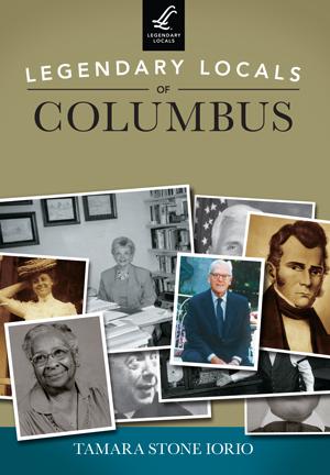 Legendary Locals of Columbus