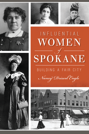Influential Women of Spokane: Building a Fair City