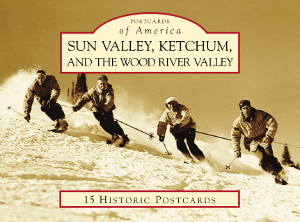Sun Valley, Ketchum, and the Wood River Valley