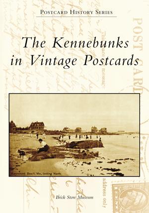 The Kennebunks in Vintage Postcards
