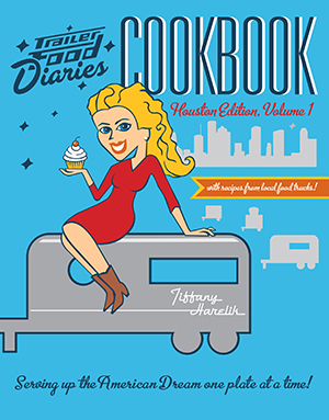 Trailer Food Diaries Cookbook