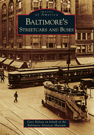 Baltimore's Streetcars and Buses
