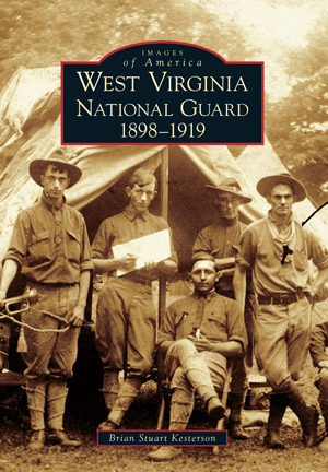 West Virginia National Guard 1898-1919