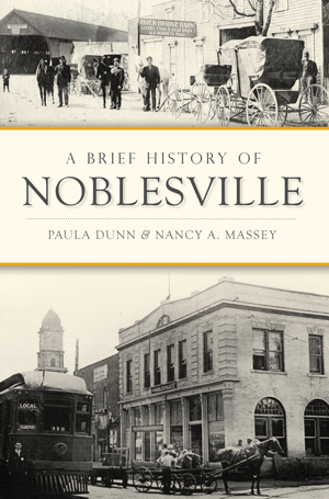 A Brief History of Noblesville