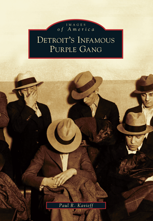 Detroit's Infamous Purple Gang