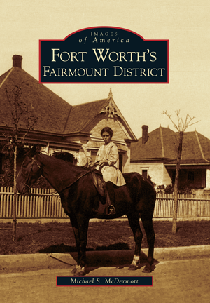 Fort Worth's Fairmount District