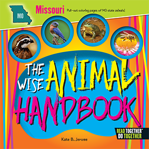 The Wise Animal Handbook Missouri