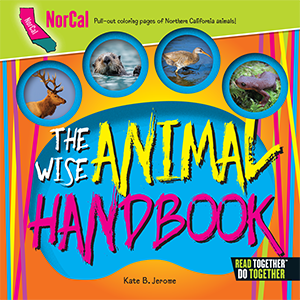 The Wise Animal Handbook Northern California