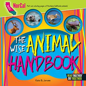 The Wise Animal Handbook NorCal