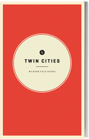 Wildsam Field Guides  Twin Cities