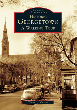 Historic Georgetown: A Walking Tour