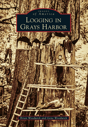 Logging in Grays Harbor