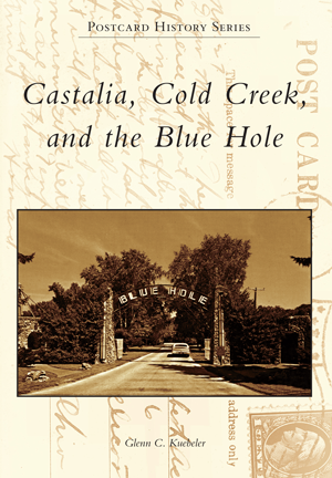 Castalia, Cold Creek, and the Blue Hole