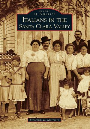Italians in the Santa Clara Valley