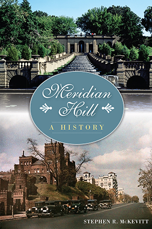 Meridian Hill: A History