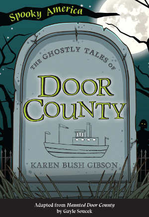 The Ghostly Tales of Door County