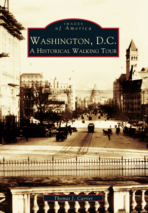 Washington, D.C.: A Historical Walking Tour