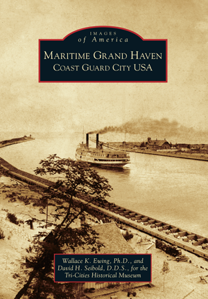 Maritime Grand Haven: Coast Guard City USA