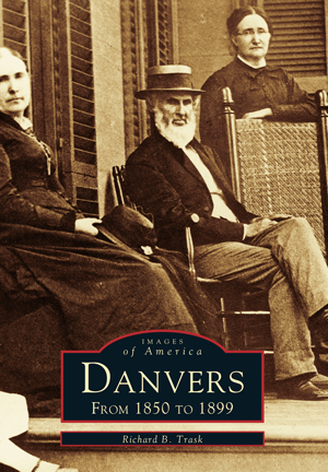 Danvers: From 1850 to 1899