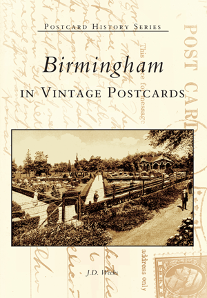 Birmingham in Vintage Postcards